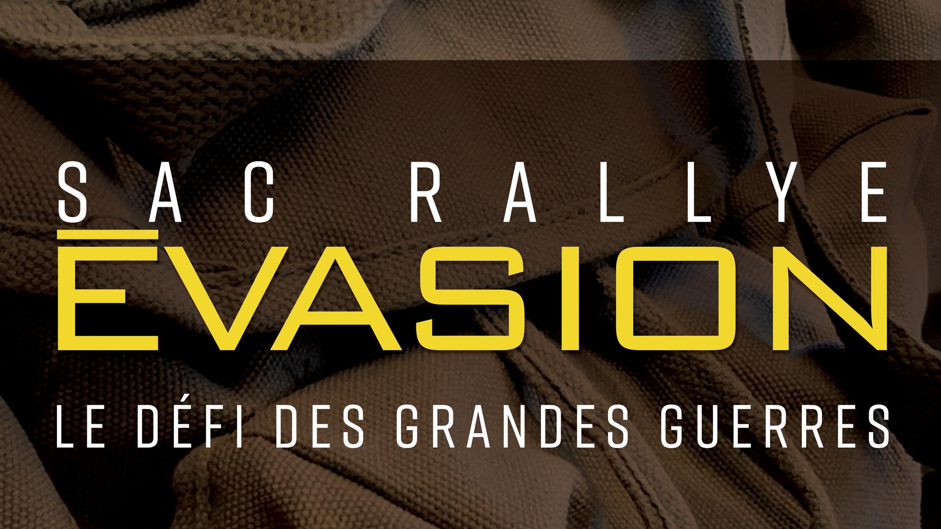 Rallye évasion Le défi des Grandes Guerres